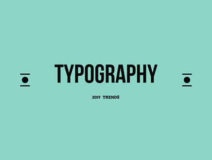 Typography Trends to look out for in 2019